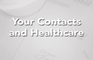 Your Contacts and Health Care